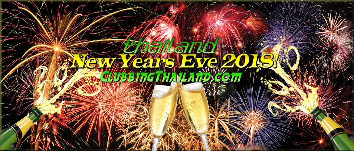 Thailand New Years Eve 2018 Events! - Clubbing Thailand